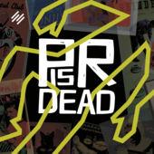 PRisDead